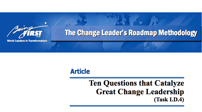 10 Questions that Catalyze Great Change Leadership