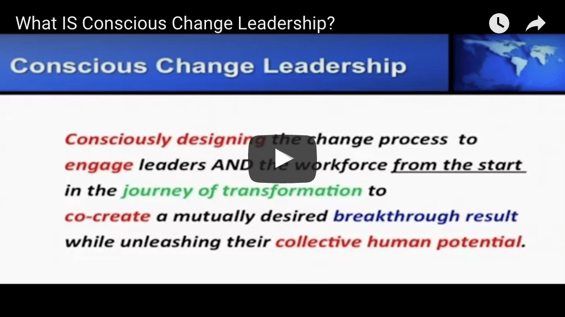 What is Conscious Change Leadership
