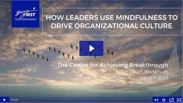 How Leaders Use Mindfulness to Drive Organizational Culture