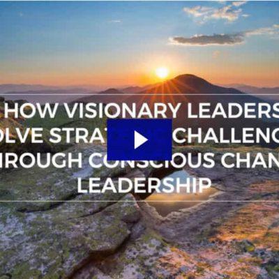 Conscious Change Leadership Webinar