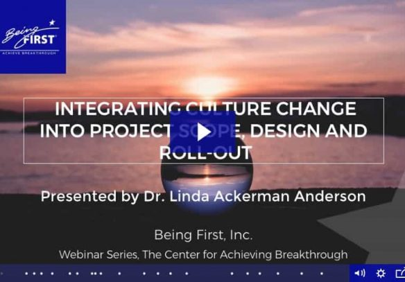 Integrating Culture Change to Project Scope, Design and Roll-Out