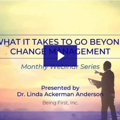 What it Takes to Go Beyond Change Management