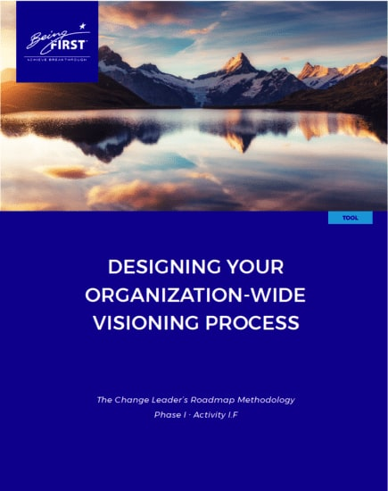 Visioning: Designing Your Organization-Wide Process