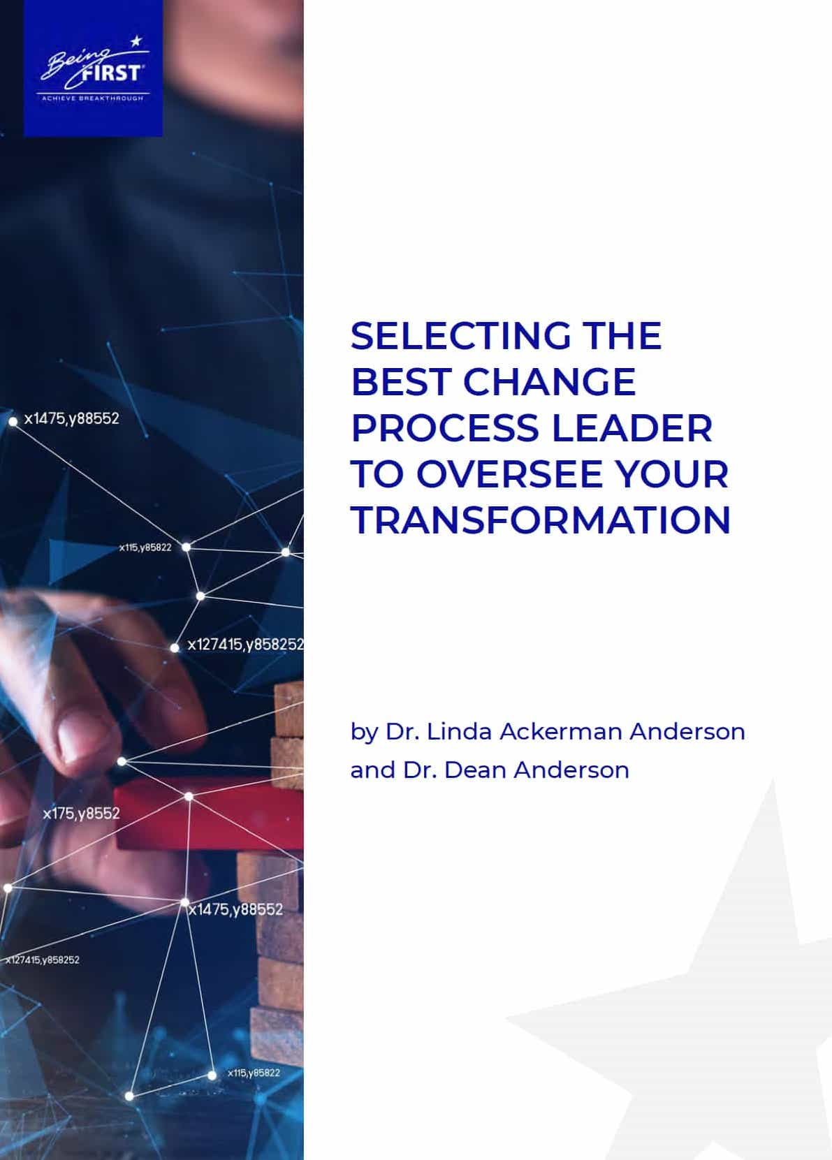How to Select the Best Change Process Leader to Oversee Your Transformation